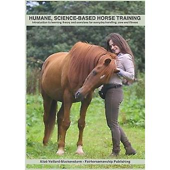 Humane - Science-Based Horse Training - Introduction to Learning Theor