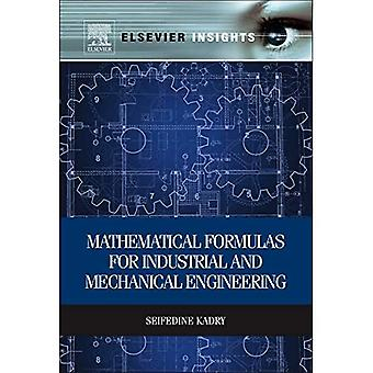 Mathematical Formulas for Industrial and Mechanical Engineering (Elsevier Insights)