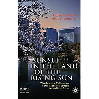 Sunset in the Land of the Rising Sun: Why Japanese Multinational Corporations Will Struggle ...
