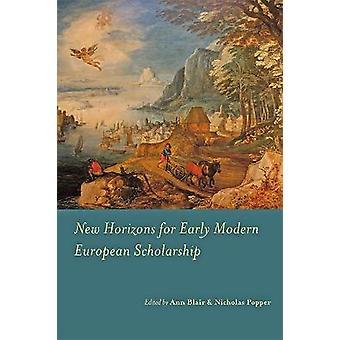New Horizons for Early Modern European Scholarship