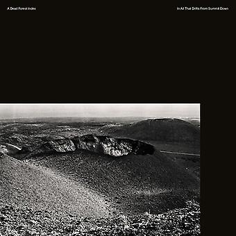 A Dead Forest Index - In All That Drifts From Summit Down [CD] USA import