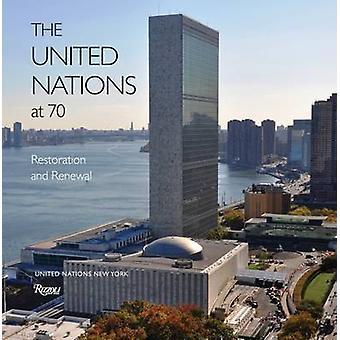 Die Vereinten Nationen bei 70 - Restaurierung und Erneuerung von Ban Ki-Moon - Ma