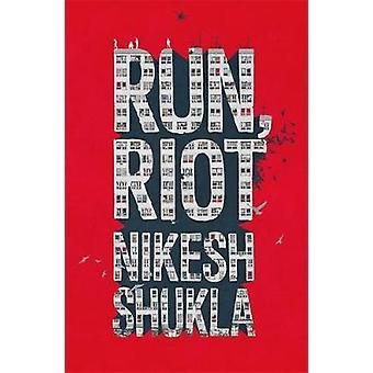 Courir - Riot par Run - Riot - livre 9781444940688