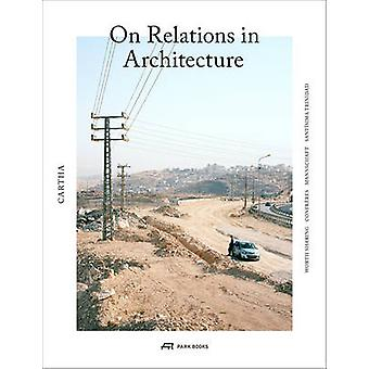 Cartha - On Relations in Architecture by Elena Chiavi - 9783038600374