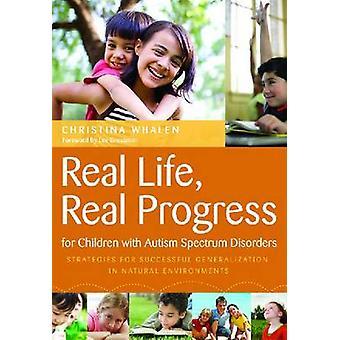 Real Life - verkliga framsteg för barn med Autism spektrum chockartade -