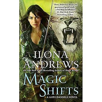 Magische verschuivingen (Kate Daniels Mysteries)