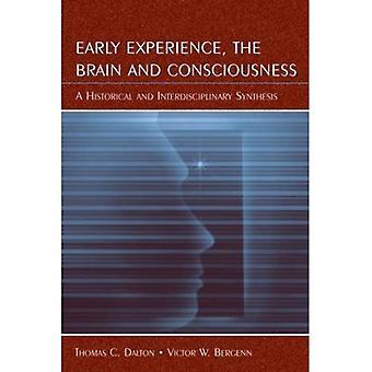 Vroege ervaringen, de hersenen en bewustzijn: een historische en interdisciplinaire synthese