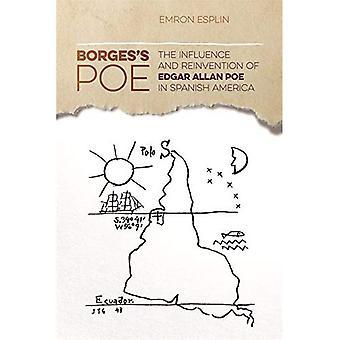 Borges's Poe: indflydelse og genopfindelse af Edgar Allan Poe i Spansk Amerika (de nye sydlige undersøgelser)