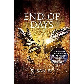 Fine dei giorni: Penryn e alla fine dei giorni terzo libro: 3