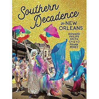 Zuidelijke decadentie in New Orleans
