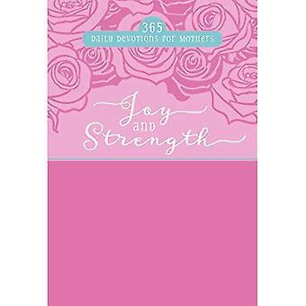 Vreugde en kracht: 365 Dagelijks Devotions voor moeders