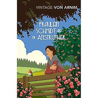 Fraulein Schmidt et M. Anstruther