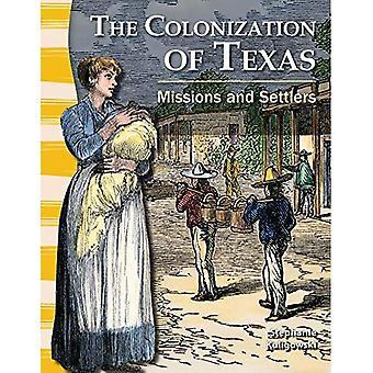 De kolonisatie van Texas: missies en kolonisten (primaire bron lezers: Texas History)