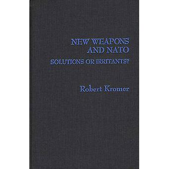 New Weapons and NATO Solutions or Irritants by Kromer & Robert Andrew