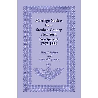 Ehe-Mitteilungen von Steuben County New York Zeitungen 17971884 von Jackson & Maria S.