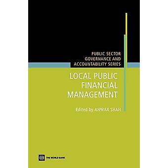 Local Public Financial Management by Shah & Anwar