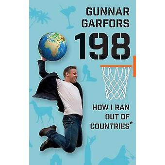 グンナー ・ Garfors によって国からどのように実行した 198