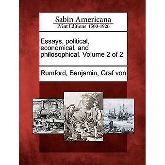 Essays politisk økonomisk og filosofiske. Bind 2 af 2 af Rumford & Benjamin & Graf von