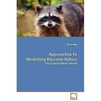 Metoder för modellering tvättbjörn Rabies av Rees & Erin E.