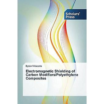 Electromagnetic Shielding of Carbon ModifiersPolyethylene Composites by Villacorta Byron
