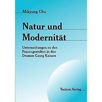 Natur und Modernitt by Chu & Mikyung