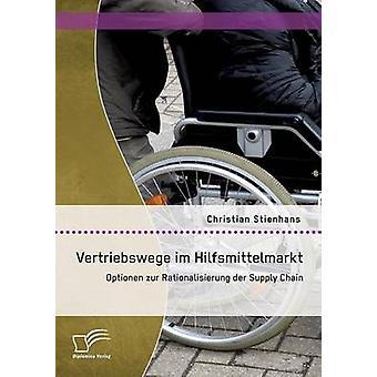 Stienhans によって Vertriebswege イム Hilfsmittelmarkt Optionen Zur Rationalisierung Der サプライ チェーン ・ クリスチャン