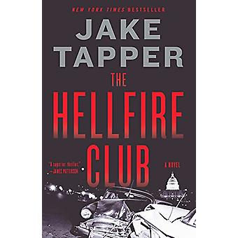 The Hellfire Club by Jake Tapper - 9780316472319 Book