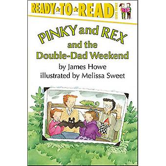 Pinky and Rex and the Double-Dad Weekend by James Howe - Melissa Swee