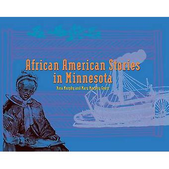 African American Stories in MN - Replacement Book by Minnesota Histori