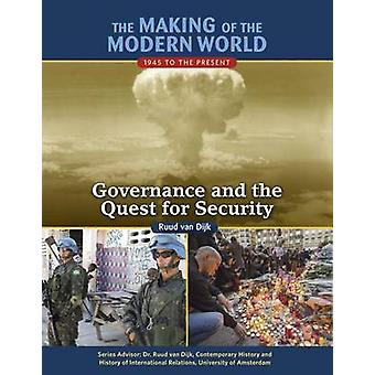 The Making of the Modern World - 1945 to the Present - Governance and t