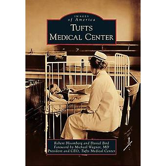 Tufts Medical Center by Robert Bloomberg - Daniel Bird - Michael Wagn