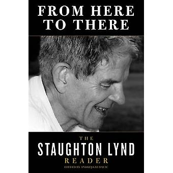 From Here to There - The Staughton Lynd Reader - 9781604862157 Book