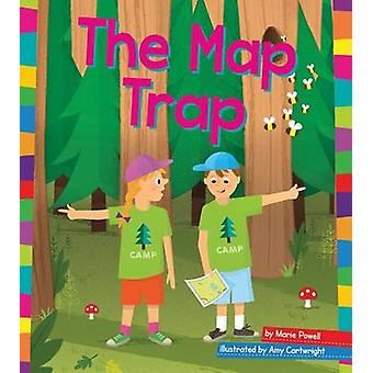 The Map Trap by Marie Powell - Amy Cartwright - 9781607539285 Book