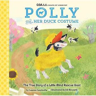 GOA Kids - Goats of Anarchy - Polly and Her Duck Costume - + The true s