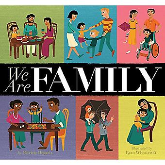 We Are Family by Patricia Hegarty - Ryan Wheatcroft - 9781680100549 B