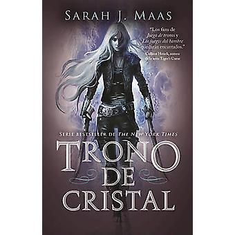 Trono de Cristal #1 / Throne of Glass #1 by Sarah J Maas - 9786073143