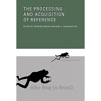L'elaborazione e l'acquisizione di riferimento di Edward A. Gibson - Nea