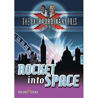 Extraordinary Files: Rocket into Space (Extraordinary Files Series)