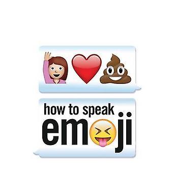 How to Speak Emoji by Fred Benenson - 9781449478025 Book