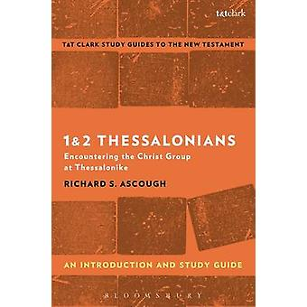 1  2 Thessalonians An Introduction and Study Guide by Richard Ascough