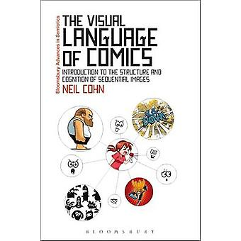Visual Language of Comics by Neil Cohn