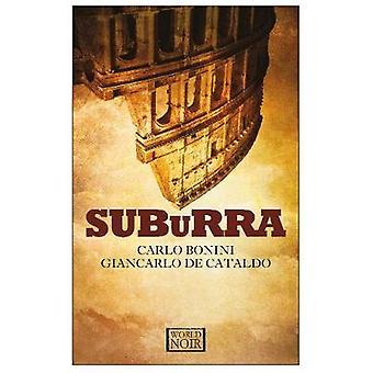 Suburra by Carlo de Bonini & Translated by Antony Shugaar