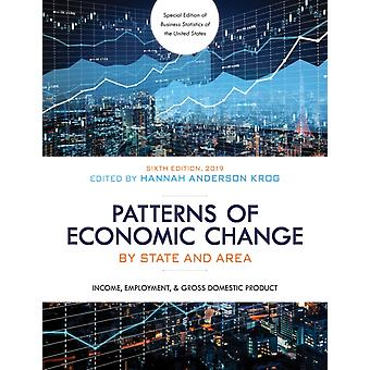 Patterns of Economic Change by State and Area 2019 Income Employment  Gross Domestic Product Seventh Edition by Anderson Krog & Hannah