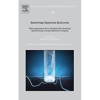 Resolving Spectral Mixtures by Ruckebusch & Cyril