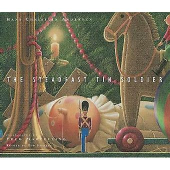 The Steadfast Tin Soldier by Tor Seidler - 9781481476621 Book