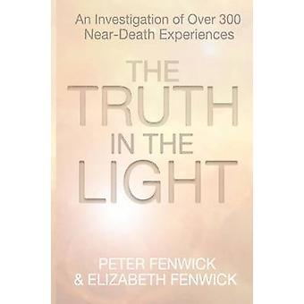 The Truth in the Light by Fenwick & Peter