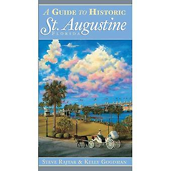 A Guide to Historic St. Augustine, Florida