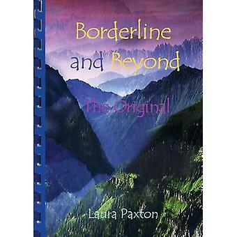 Borderline and Beyond The Original by Paxton & Laura