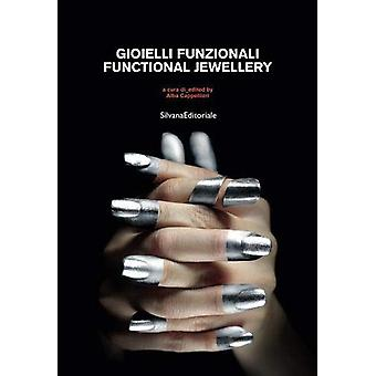 Functional Jewellery by Silvana Editoriale - 9788836638024 Book