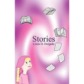 Stories by Delgado & Linda D.